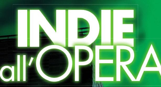 Indie all'Opera: due giorni di concerti ad ingresso gratuito al Nuovo Teatro e in piazza Gui