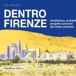 """[ Empoli ] """"Dentro Firenze"""": allo Spazio Arte del gruppo Ciemmeci il libro di John Stammer"""