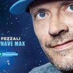 """[ Firenze ] Max Pezzali con il suo nuovo album """"Astronave Max"""" al Nelson Mandela Forum di Firenze"""