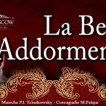 """[ Firenze ] """"La Bella Addormentata"""" Ballet of Moscow al Teatro della Pergola a Firenze"""