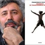 [ Firenze ] Momenti di trascurabile (in)felicità reading di e con Francesco Piccolo