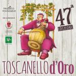 [ Pontassieve ] 47esimo Toscanello d'Oro. La festa del vino, del territorio e della cultura
