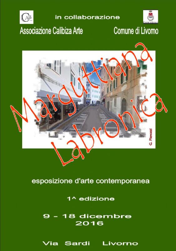"""Prima edizione di arte contemporanea dal titolo """"Marguttiana Labronica"""""""