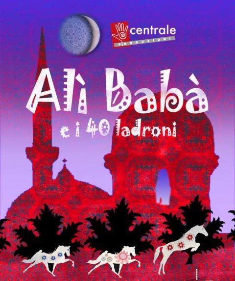 Centrale dell'Arte presenta Ali Babà e i 40 ladroni al Teatro Puccini