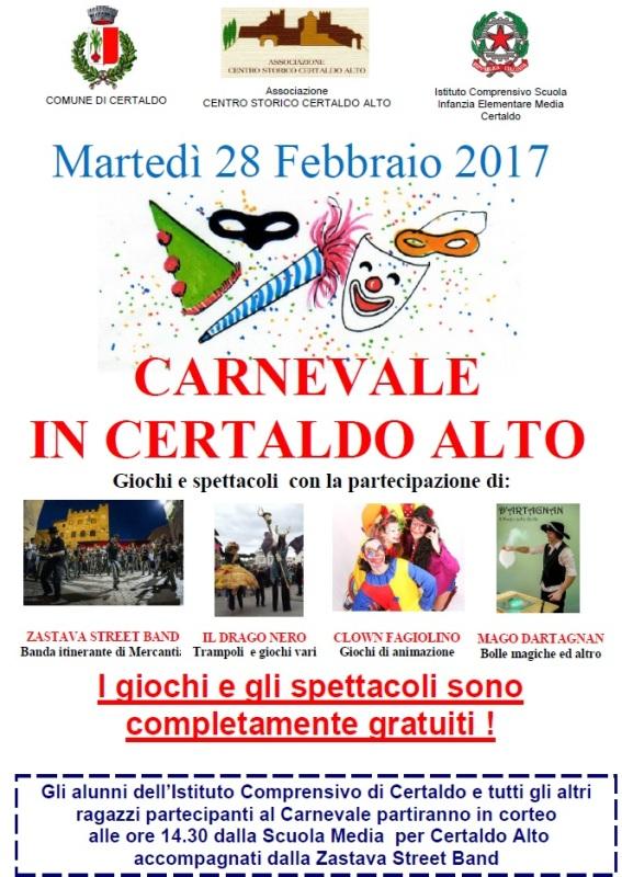 Martedì grasso: a Certaldo c'è il Carneval-teatro di strada. Trampolieri, maghi, bolle e street band