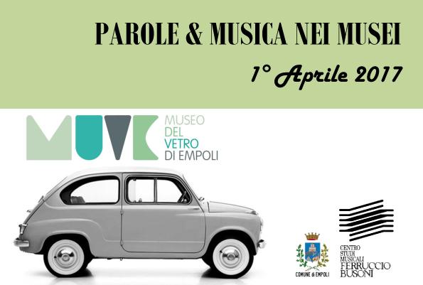 'Parole&Musica nei Musei, al via con 'Dai calici alla fortuna del vetro di Empoli negli anni '60'