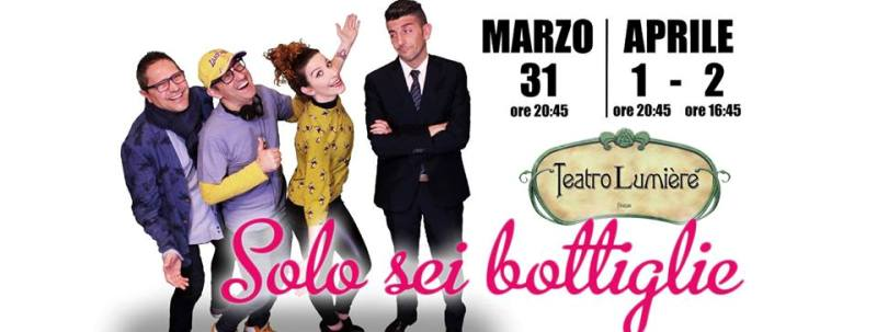 """""""Solo sei bottiglie"""" in scena la compagnia stabile del Teatro Lumière"""