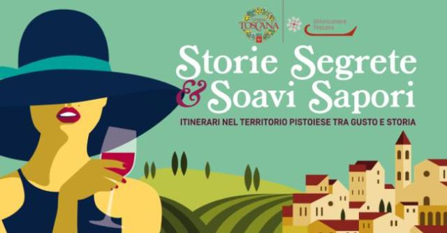 Storie Segrete & Soavi Sapori, itinerari nel territorio Pistoiese tra gusto e storia