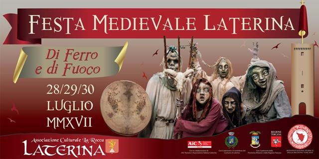 Laterina Medievale: di Ferro e di Fuoco