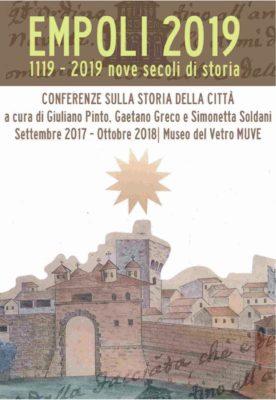 La città celebra i suoi 900 anni di storia, Empoli 2019: si raccontano nove secoli con un ciclo di conferenze