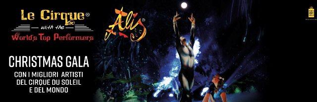 Alis, Christmas Gala, lo Show delle emozioni con i migliori Artisti dal Cirque du Soleil e dal Mondo del Nouveau Cirque al Teatro Obihall