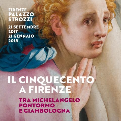 Il Cinquecento a Firenze Tra Michelangelo, Pontormo e Giambologna a Palazzo Strozzi