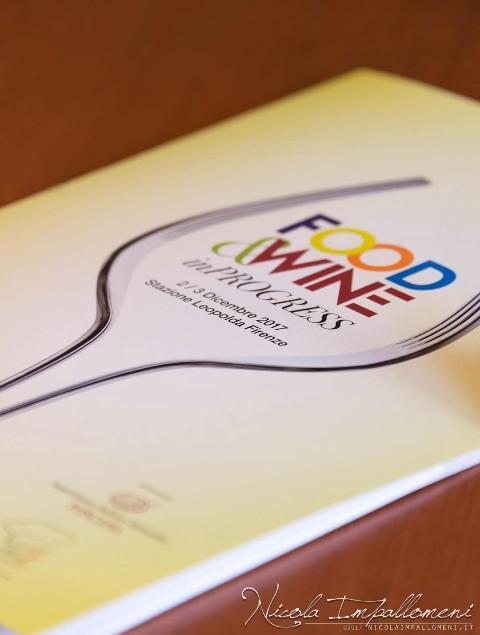Food and Wine in Progress 2017: tradizione ed innovazione nel mondo dell'enogastronomia