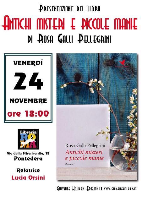 """Rosa Galli Pellegrini presenta """"Antichi misteri e piccole manie"""" alla Libreria Roma"""