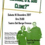 [ Firenze ] Zenrico, o il suo Clone? Ultima replica del 2017 al Teatro del Borgo