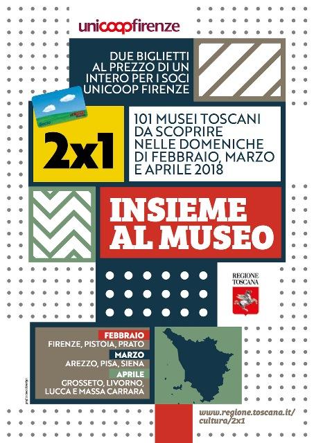 2X1 Insieme al Museo nelle provincie di Arezzo, Siena e Pisa, tutti i soci UniCoop avranno il diritto a due biglietti al costo di uno