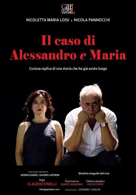 Il Caso di Alessandro e Maria con Nicoletta M. Loisi e Nicola Pannocchi al Quaranthana