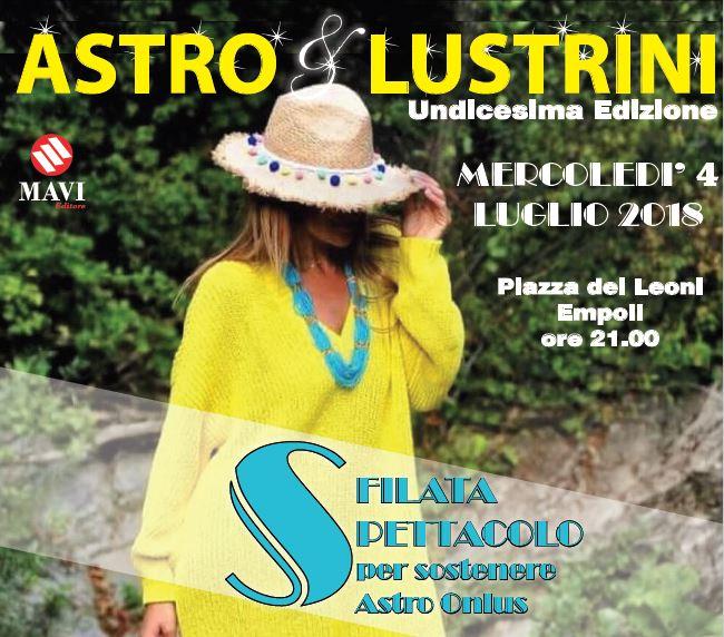 Astro e Lustrini 2018, torna la kermesse a sostegno della lotta al cancro