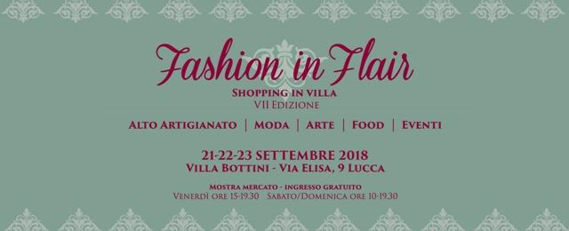 Fashion in Flair a Villa Bottini, la mostra mercato dedicata all'artigianato Made in Italy, giunta quest'anno alla VII Edizione