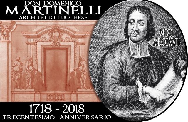 Lucca celebra il suo illustre concittadino Don Domenico Martinelli a trecento anni dalla scomparsa con un convegno internazionale