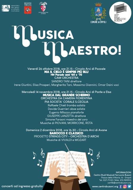 Musica Maestro!' tre concerti nelle frazioni a Pozzale, Ponte a Elsa e Avane. Tutti ad ingresso gratuito