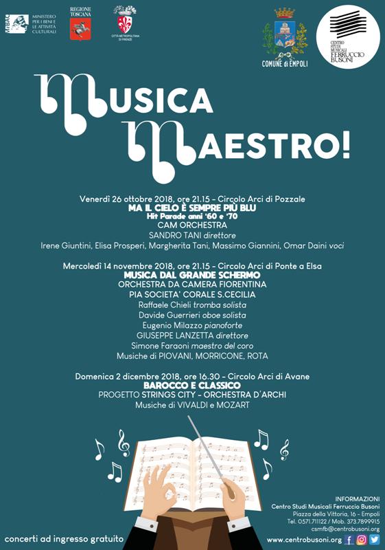 Musica Maestro!, tre concerti nelle frazioni. Eventi a Pozzale, Ponte a Elsa e Avane