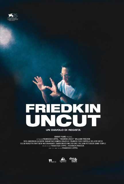 Friedkin Uncut – Un diavolo di regista
