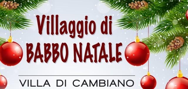 Il Villaggio di Babbo Natale alla Villa di Cambiano