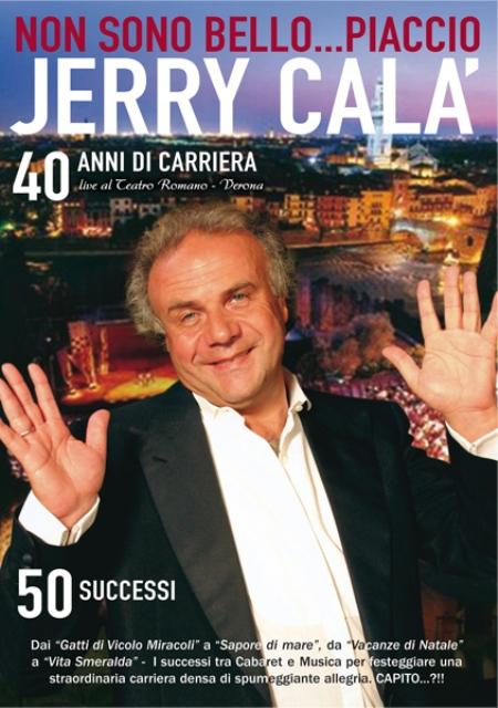 Non Sono Bello Piaccio! con Jerry Calà al Teatro Verdi di Montecatini è stato posticipato al 29 marzo 2019
