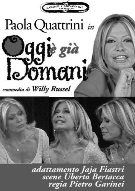 Oggi è già domani con Paola Quattini al Teatro Pacini di Pescia
