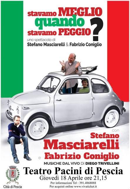 Stavamo meglio quando stavamo peggio? con Stefano Masciarelli e Fabrizio Coniglio al Teatro Pacini