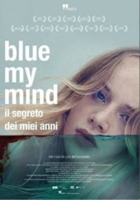 Blue my mind – Il segreto dei miei anni