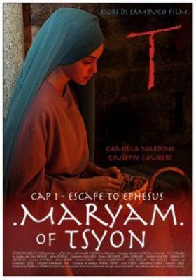 Maryam of Tsyon – Cap I Escape to Ephesus