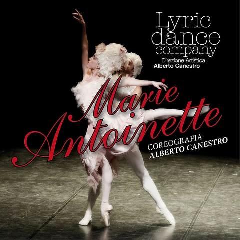 Marie Antoinette coreografia Alberto Canestro in prima nazionale al Teatro Puccini