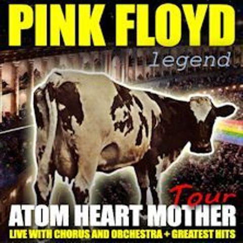 Pink Floyd Legend – Atom heart Mother in concerto al Teatro Verdi