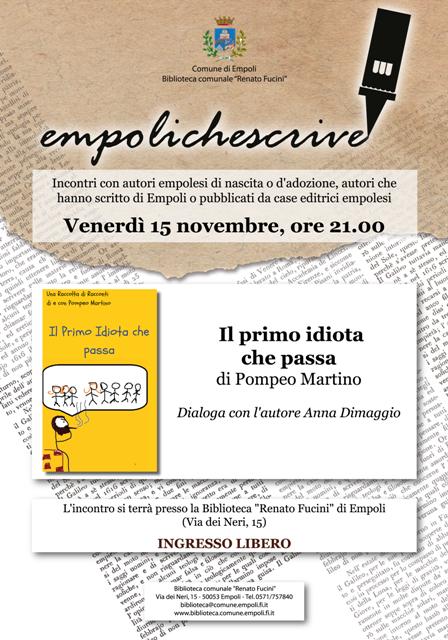 Empoli che Scrive: Pompeo Martino presenta il suo libro intitolato Il primo idiota che passa