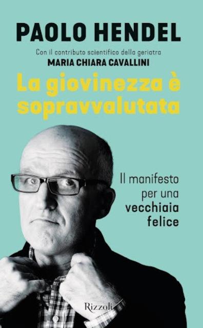 La giovinezza è sopravvalutata con Paolo Hendel al Teatro Puccini