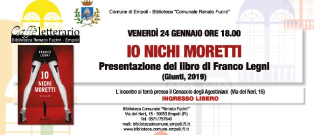 Primo Caffè letterario del nuovo anno: si parte con la presentazione del libro Io Nichi Moretti di Franco Legni