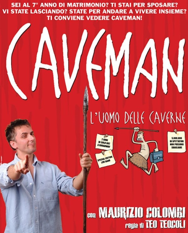 Caveman – l'uomo delle caverne con Maurizio Colombi al Teatro Puccini