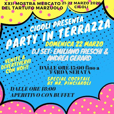Party in Terrazza con Dj Set alla Mostra Mercato del Tartufo Marzuolo a Cigoli