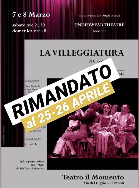 La Villeggiatura di C. Goldoni al Teatro Il Momento è stato rimandato al 25 e 26 aprile