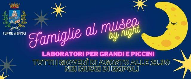 Famiglie al Museo by night: porte aperte ad agosto nei musei cittadini ogni giovedì per grandi, piccoli e turisti