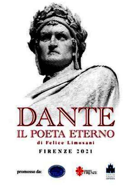 Dante. Il Poeta Eterno di Felice Limosani un progetto per celebrare il settecentenario della morte di Dante Alighieri