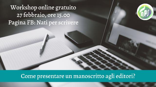 Come presentare un manoscritto al giusto editore? Workshop gratuito online