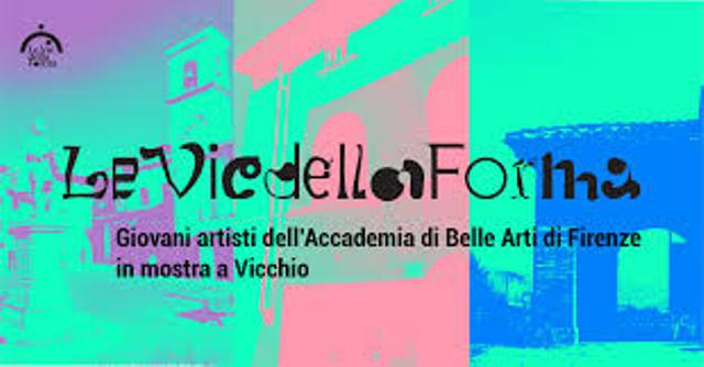 Le vie della forma Mostra degli allievi dell'Accademia di Belle Arti di Firenze nel paese di Giotto