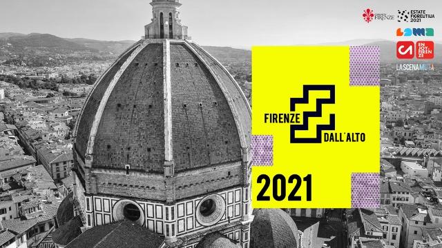Firenze dall'alto, alt(r)i punti di vista seconda edizione
