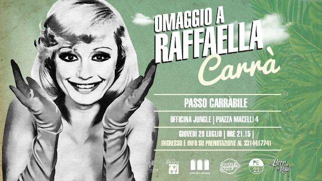 Passo Carrabile omaggio a Raffaella Carrà all'Officina Jungle