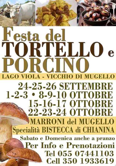Festa del Tortello e Porcino con specialità Chianina